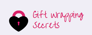 Gift Wrapping Secrets